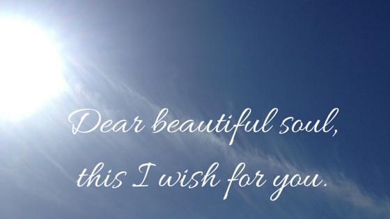 Dear beautiful soul - Blog image...Canva